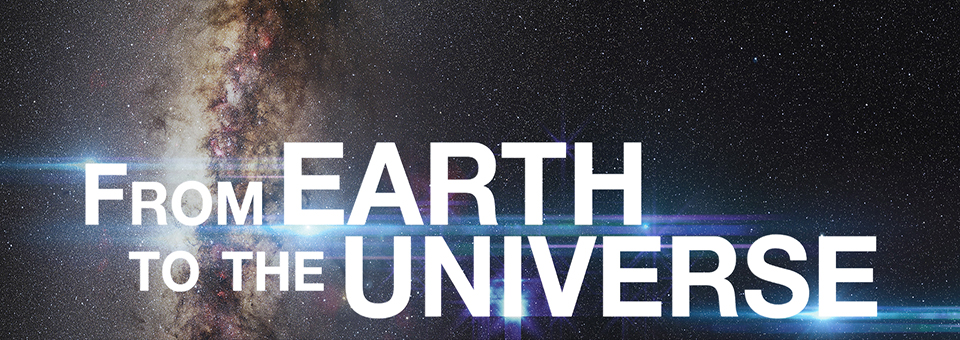 From-the-Earth-to-the-Universe-Banner