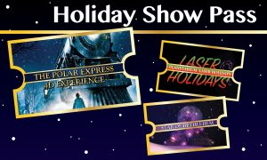 SC State Museum Holiday Show Pass