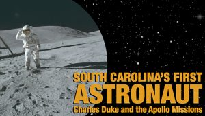 South Carolina's First Astronaut Charles Duke Exhibit