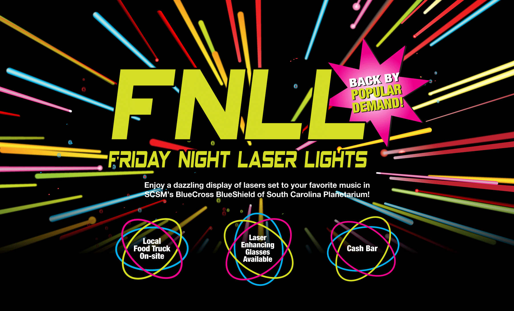 Friday Night Laser Lights, Columbia, Things To Do