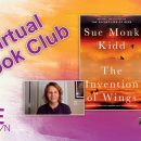 """Virtual Book Club – """"The Invention of Wings"""" by Sue Monk Kidd"""