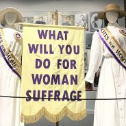 Museum Marks 100th Anniversary of 19th Amendment with Exhibit, Free Admission for Kids And More